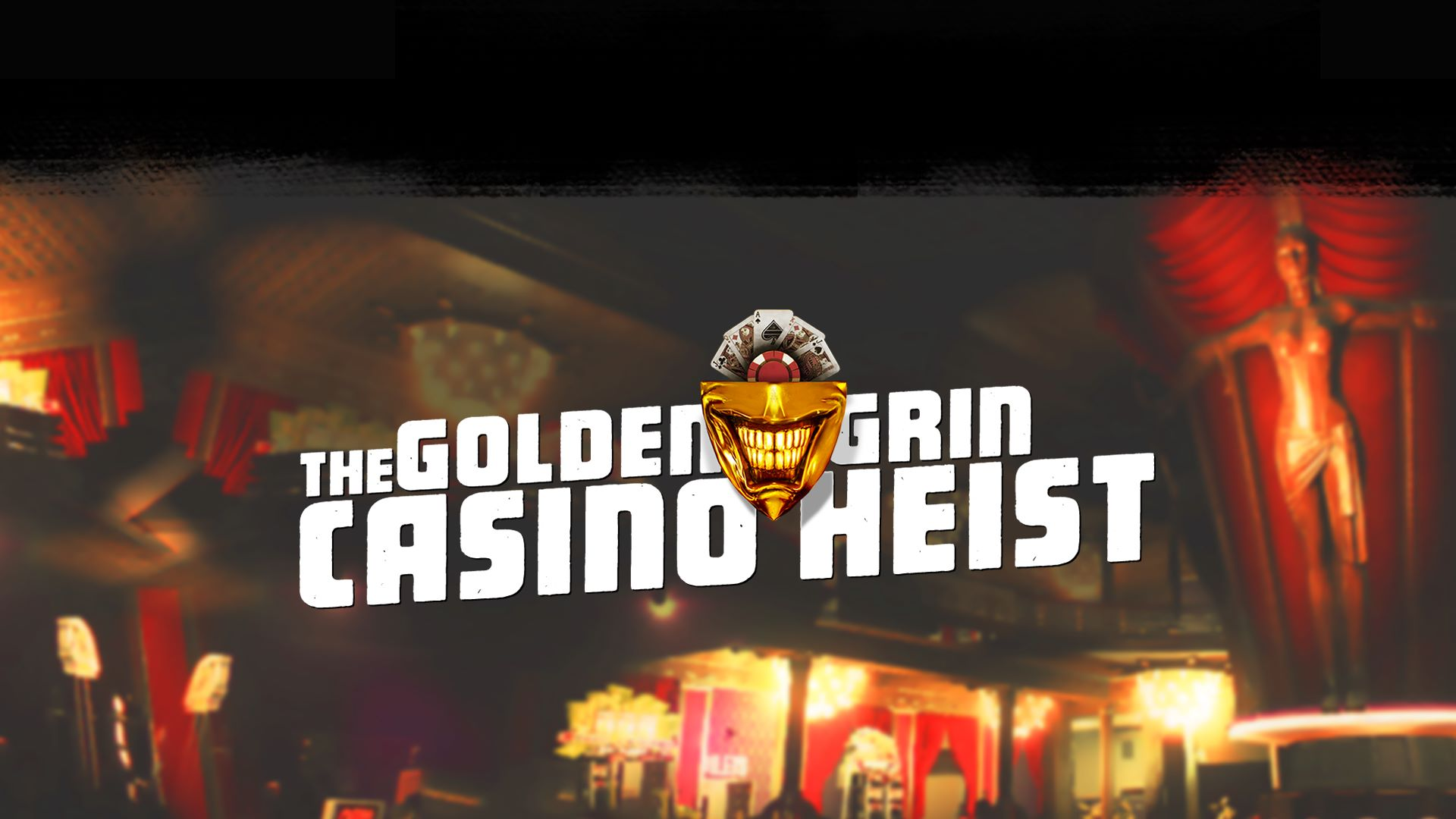 Payday 2 Golden Grin Casino
