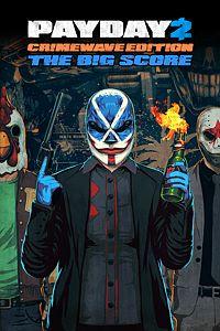 Carátula para el juego PAYDAY 2 - CRIMEWAVE EDITION - THE BIG SCORE Game Bundle de Xbox One