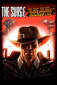 Carátula del juego The Surge - The Good, the Bad and the Augmented Expansion
