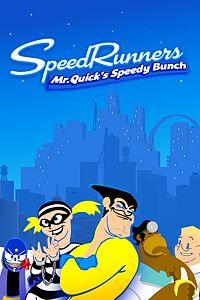 Carátula del juego SpeedRunners: Mr. Quick's Speedy Bunch