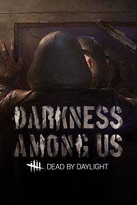 Carátula del juego Dead By Daylight: Darkness Among Us