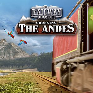 Railway Empire - Crossing the Andes Xbox One