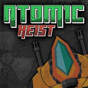 Atomic Heist Xbox One