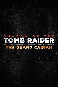 Shadow of the Tomb Raider - Zipacna's Craving