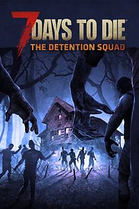 Carátula del juego 7 Days to Die - The Detention Squad de Xbox One