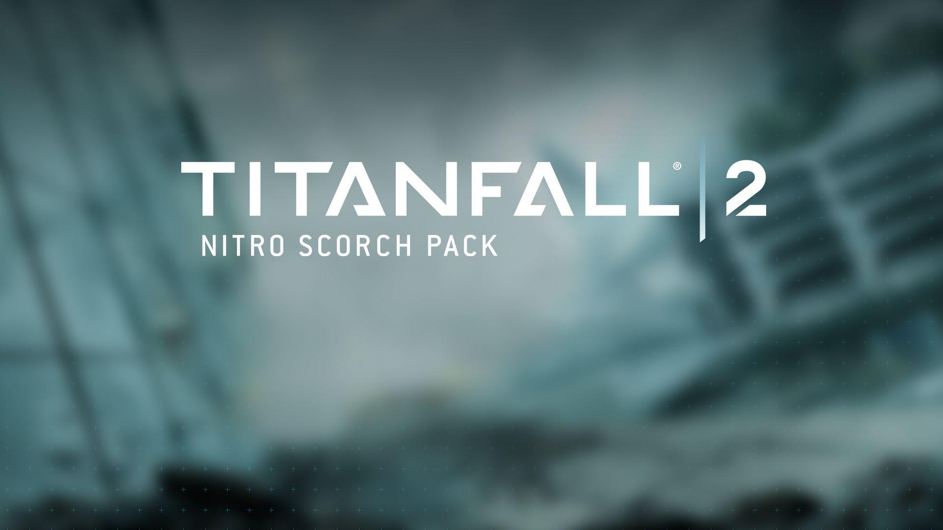Titanfall™ 2 Nitro Scorch Pack