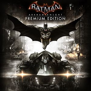Batman: Arkham Knight Premium Edition Xbox One
