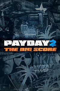 Carátula para el juego PAYDAY 2 - CRIMEWAVE EDITION - THE BIG SCORE DLC Bundle! de Xbox One
