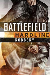 Carátula del juego Battlefield Hardline Robbery de Xbox One