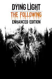 Dying Light: The Following - Edição Aprimorada