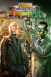 Carátula del juego Prison Architect: All Day And A Psych