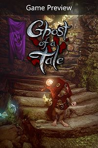 Carátula del juego Ghost of a Tale (Game Preview) de Xbox One