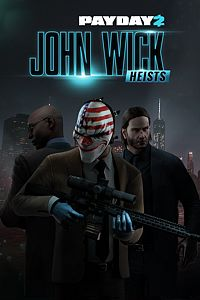 PAYDAY 2: CRIMEWAVE EDITION - John Wick Heists