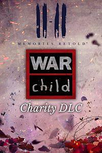 Carátula del juego 11-11 Memories Retold WarChild Charity DLC