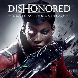 Dishonored®: Death of the Outsider™ Xbox One